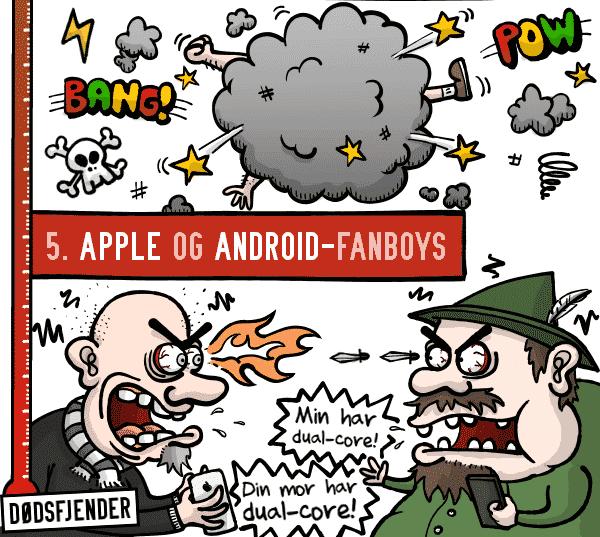 5. Apple- og Android-fanboys