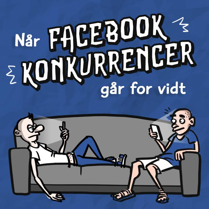 Når facebook-konkurrencer går for vidt