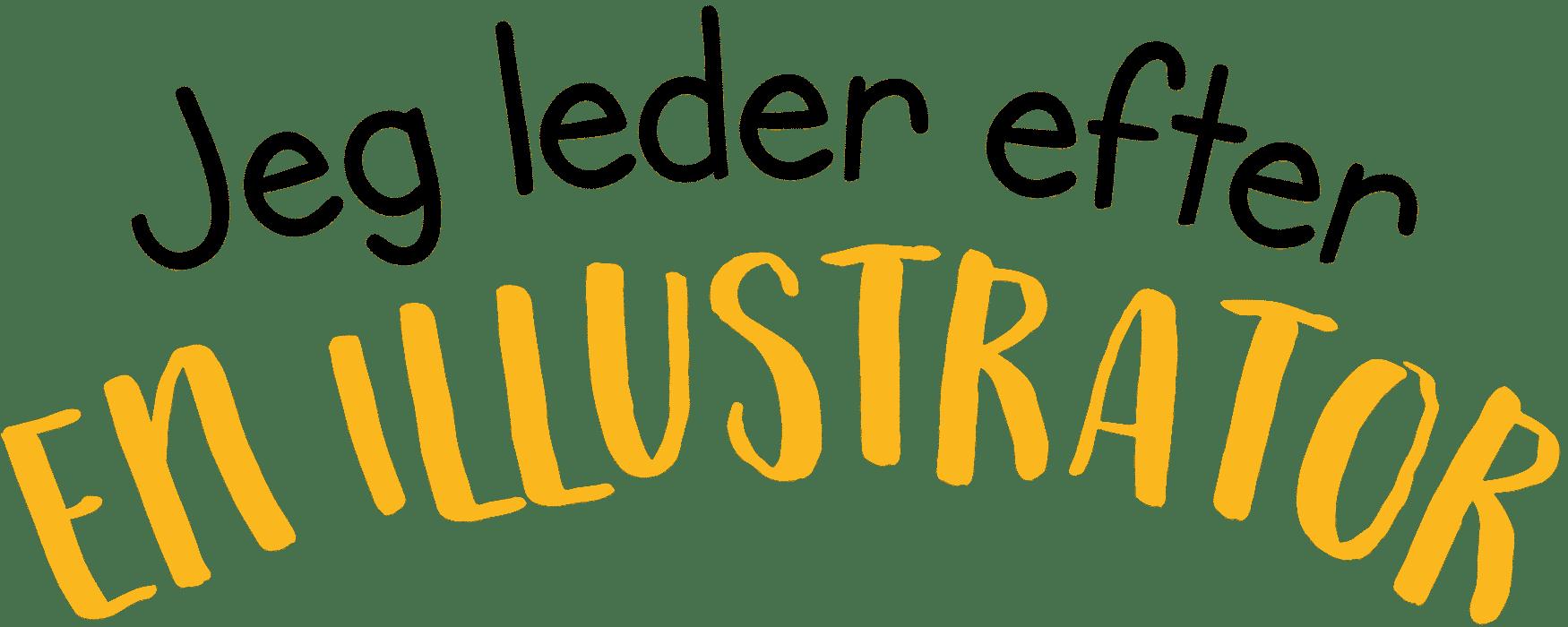 Jeg leder efter en illustrator - Valdefar